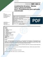 NBR 14851-2-2002 - Revestimento de Pisos - Mantas (Rolos) e Placas de Linóleo - Parte 2 - Procedimentos Para Aplicação e Manutenção