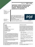 NBR 14084-1998 - Argamassa Colante Industrializada Para Assentamento de Placas de Cerâmica - Determinação Da Resistência de Aderência