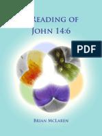 A Reading of John 14.6