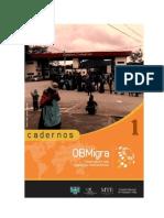 Cadernos ObMigra. Observatório das migrações internacionais