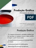 Produção Gráfica Oficina