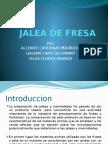 JALEA DE FRESA final para entregar.pptx