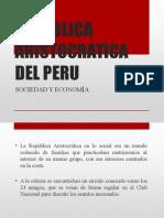Republica Aristocratica Del Peru