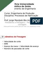 2012-2 Aula 21 - Fresadoras e Fresagem - Parâmetros de Usinagem