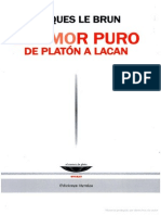 Le Brun Jacques - El Amor Puro - De Platon a Lacan