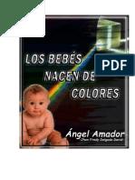 Los Bebes Nacen de Colores - Shon Ángel Amador ISBN Provisional -99-57