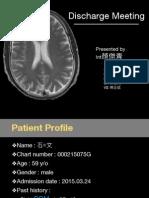 20150331 Neuro Discharge Meeting- Myelopathy (MS)