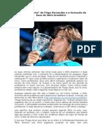 """Adriano de Sousa. A """"aposentadoria"""" de Tiago Fernandes e a formação da base do tênis brasileiro"""