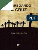 Carregando a Cruz - Arthur Walkington Pink