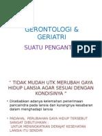 GERONTOLOGI & GERIATRI