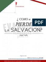 ¿Cómo Se Pierde La Salvación - Jorge Trujillo
