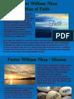 Pastor William Nkea_Man of Faith