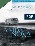 A Vida Nova - Orhan Pamuk