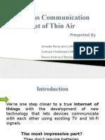 Thin Air Communication