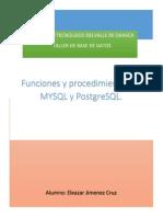 Funciones y Procedimientos en MYSQL y PostgreSQL