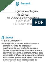 Aula 02 - Definição e Evolução Da Ciência Cartográfica