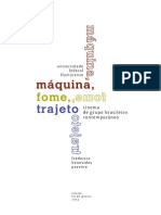 Máquina, Fome, Trajeto Frederico Benevides