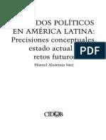Alcántara - 2004 - Partidos Políticos en América Latina Precisiones Conceptuales, Estado Actual y Retos Futuros