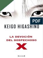 Keigo Higashino / La Devocion Del Sospechoso X