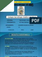 111589778-Colegio-Tecnologo-Medico-Del-Peru.ppt