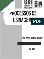 Processos de Usinagem i - Aula 01 - Introduc3a7c3a3o