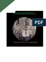 Habladurías 3 El Principio de Aplicado (De Juan Sevillano Casamitjana)
