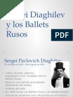 Sergei Diaghilev y Los Ballets Rusos