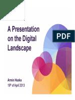A Presentation on the Digital Landscape