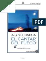 A.B. Yehoshua - El Cantar Del Fuego