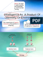 Intelligence as a Product of Heredity or Environment