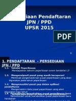 1. Persediaan JPN Pendaftaran Upsr 2014