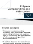 Polymer Compounding and Fabrication