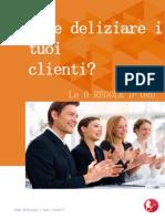 Come Deliziare i Tuoi Clienti