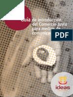 Guia de Introduccion Del Comercio Justo Para La Comunicación