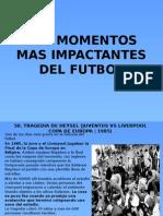 Los Momentos Mas Impactantes Del Futbol