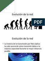 Evolución de La Red