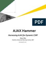 AJAX Hammer - Harnessing AJAX for (Direct) Dynamic CSRF