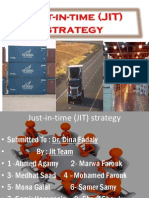 Just in Time (JIT) Strategy