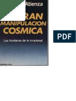 La Gran Manipulacion Cosmica - Juan G. Atienza