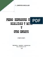 J. I. Jiménes-Grullón - Pedro Henríquez Ureña. Realidad y Mito y Otro Ensayo