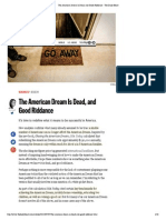 The American Dream is Dead and Good Riddance