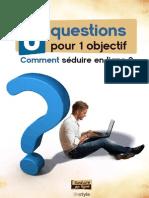 8 Questions Pour Un Objectif