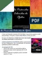 As Pirâmides Coloridas de Pfister