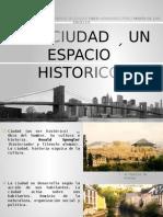 laciudadunespaciohistorico-130619133917-phpapp01.pptx