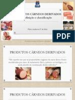 Aula 3 - Produtos Cárneos Derivados - Definição e Classificação
