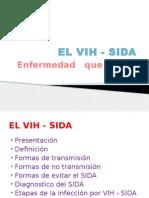EL VIH - SIDA