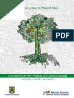 Brosura Ghid Informativ Privind Regenerarea Urbana - Principii Si Practici Europene