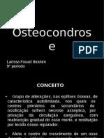 OsteoCondRose