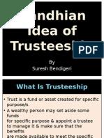 06 Gandhian Idea of Trusteeship.pptx