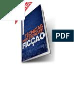 Técnicas para Escrever Ficção - Júlio Rocha